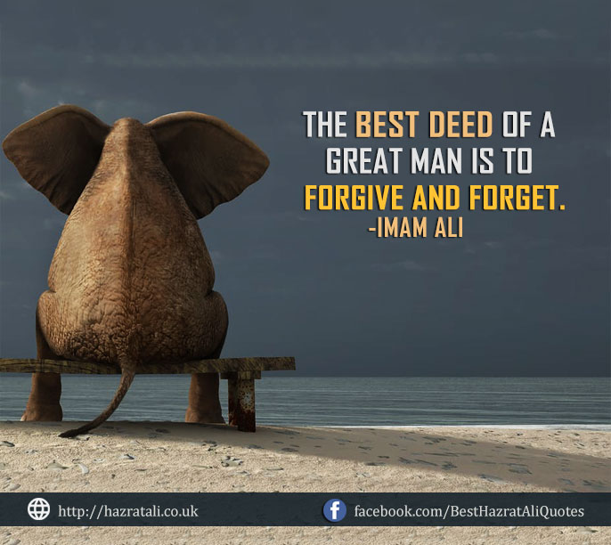 Imam Hazrat Ali Quotes about Forgiveness